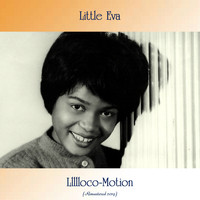 Little Eva - Llllloco-Motion (Remastered 2019)