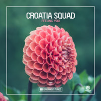 Croatia Squad - Feeling You
