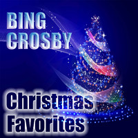 Bing Crosby - Bing Crosby Christmas Favorites (Explicit)