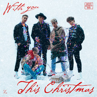 Why Don't We - With You This Christmas