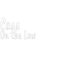 Cass - On the Low