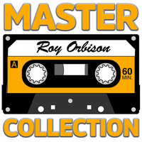 Roy Orbison - Master Collection