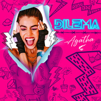 Agatha - Dilema (Explicit)
