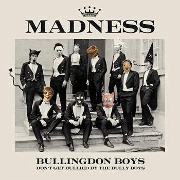 Madness - Bullingdon Boys