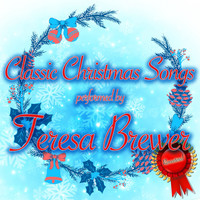 Teresa Brewer - Classic Christmas Songs
