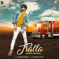 Inder Chahal - Tralla