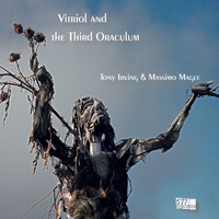 Tony Irving and Massimo Magee - Vitriol and the Third Oraculum