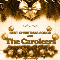 The Caroleers - Best Christmas Songs