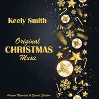 Keely Smith - Original Christmas Music (Original Recording & Special Selection)
