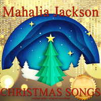 Mahalia Jackson - Christmas Songs