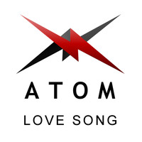 Atom - Love Song (Explicit)