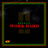 Novalis - Work Hard