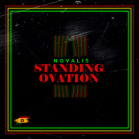 Novalis - Standing Ovation (Explicit)