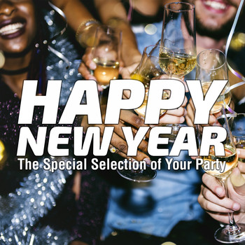 Various Artists - Happy New Year (The Special Selection of Your Party)