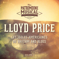 Lloyd Price - Les idoles américaines du rhythm and blues : Lloyd Price, Vol. 1