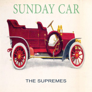 The Supremes - Sunday Car