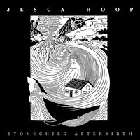 Jesca Hoop - Stonechild Afterbirth
