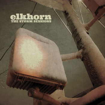 Elkhorn - The Storm Sessions