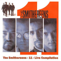 The Smithereens - 11 (Live Compilation)