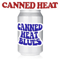 Canned Heat - Canned Heat Blues