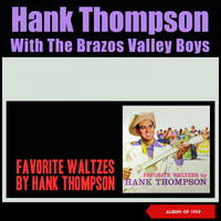 Hank Thompson & His Brazos Valley Boys - Favorite Waltzes (Album of 1959)