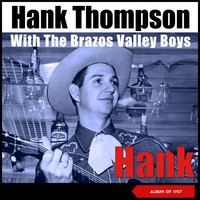 Hank Thompson & His Brazos Valley Boys - Hank (Album of 1957)