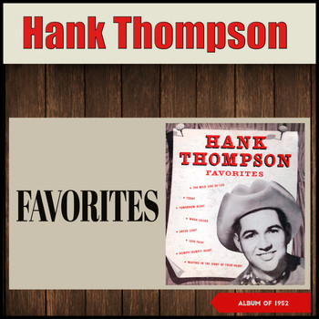 Hank Thompson - Favorites (Album of 1952)