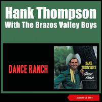 Hank Thompson & His Brazos Valley Boys - Dance Ranch (Album of 1958)