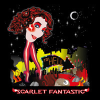 Scarlet Fantastic - To Hell (Remixes [Explicit])
