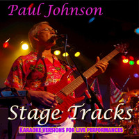 Paul Johnson - Stage Tracks - Karaoke Versions For Live Performances