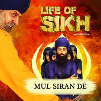 "Ranjit Maan - Mul Siran De (From ""Life of Sikh"")"
