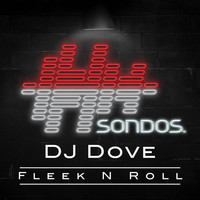 DJ Dove - Fleek N Roll