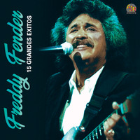 Freddy Fender - 15 Grandes Exitos