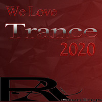 Various Artists - We Love Trance 2020