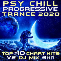 Goa Doc - Psy Chill Progressive Trance 2020 Top 40 Chart Hits, Vol. 2
