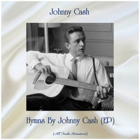 Johnny Cash - Hymns By Johnny Cash (EP) (Remastered 2019)
