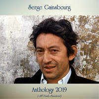 Serge Gainsbourg - Anthology 2019 (All Tracks Remastered)
