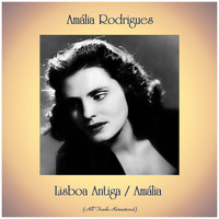Amália Rodrigues - Lisboa Antiga / Amália (All Tracks Remastered)