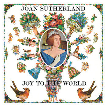 Joan Sutherland - Joy To The World