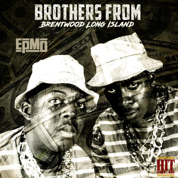 EPMD - Brothers Froms Brentwood Long Island (Explicit)