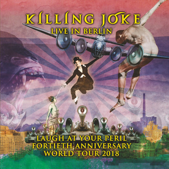 Killing Joke - Live in Berlin