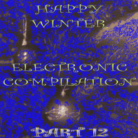 Buben - Happy Winter Electronic Compilation., Pt. 12