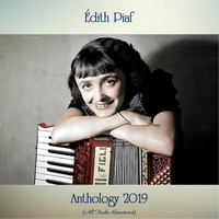 Édith Piaf - Anthology 2019 (All Tracks Remastered)