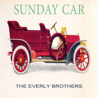 The Everly Brothers - Sunday Car