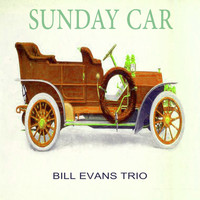 Bill Evans Trio - Sunday Car