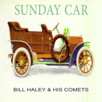 Bill Haley & His Comets - Sunday Car