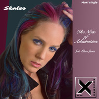 Skates - The Note of Admiration (feat. Xarxay & Eileen Jaime)