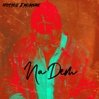 Hotice Exclusive - Na Dem