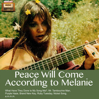 Melanie - Peace Will Come According To