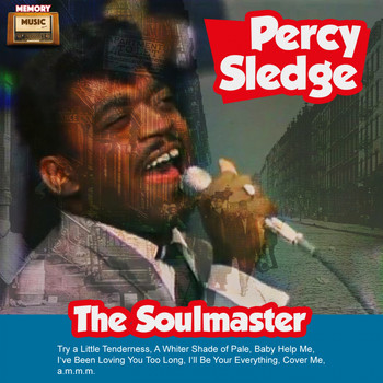 Percy Sledge - The Soulmaster